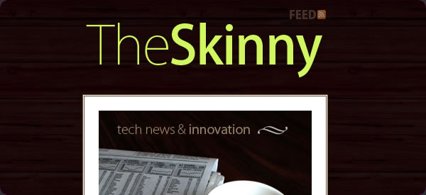 http://theskinny.anthonydeloso.com/